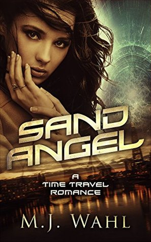 Sand Angel: The Girl from the 23rd Century