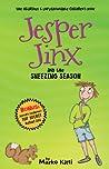 Jesper Jinx and the Sneezing Season (Jesper Jinx, #2)