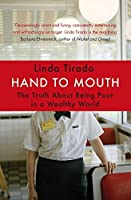 Hand to Mouth: The Truth About Being Poor in a Wealthy World
