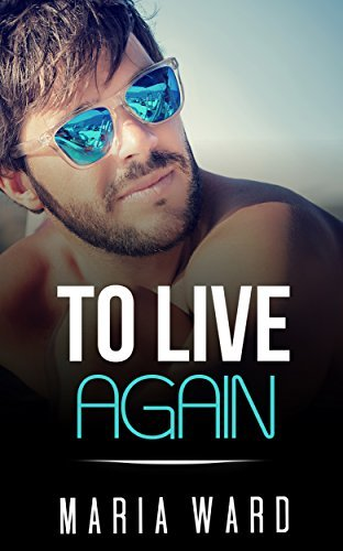 To Live Again  by  Maria Ward