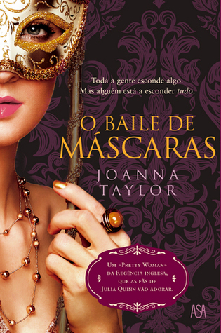 O Baile de Máscaras by Joanna Taylor