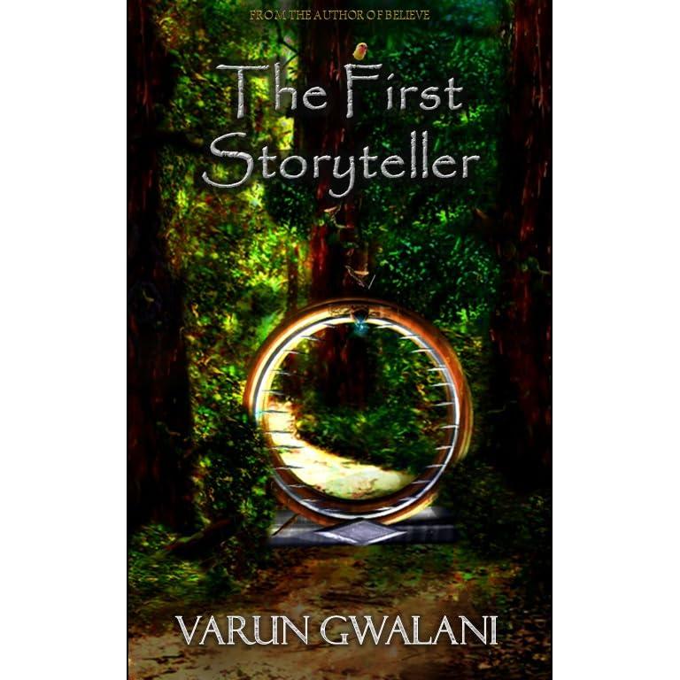 The First Storyteller By Varun Gwalani