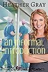An Informal Introduction (Informal Romance, #3)
