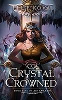 Crystal Crowned (Air Awakens, #5)
