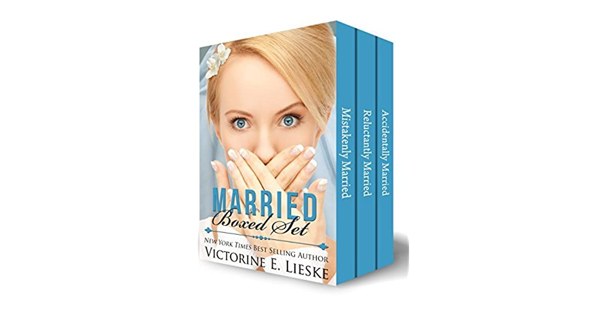 Married Boxed Set 3 Full Length Romantic Comedy Novels By