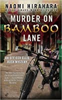 Murder on Bamboo Lane (Officer Ellie Rush Mystery #1)