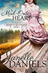 A Mail-Order Heart (Miners to Millionaires, #1)
