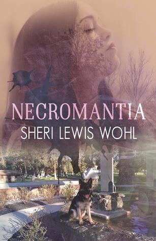 Necromantia by Sheri Lewis Wohl