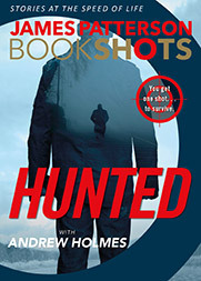 James Patterson, Andrew Holmes   Hunted ( #0.5)