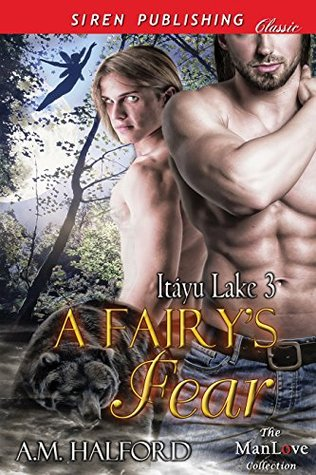 A Fairy's Fears by A.M. Halford