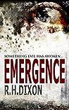Emergence: Something Evil Has Awoken