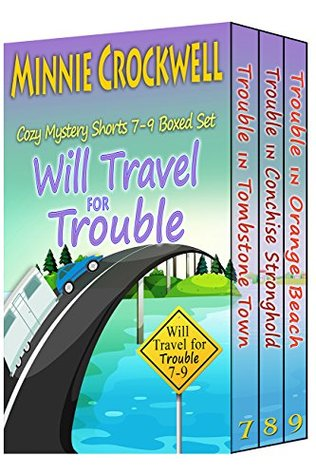 Will Travel for Trouble Boxed Set
