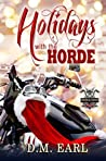 Holidays with the Horde by D.M. Earl