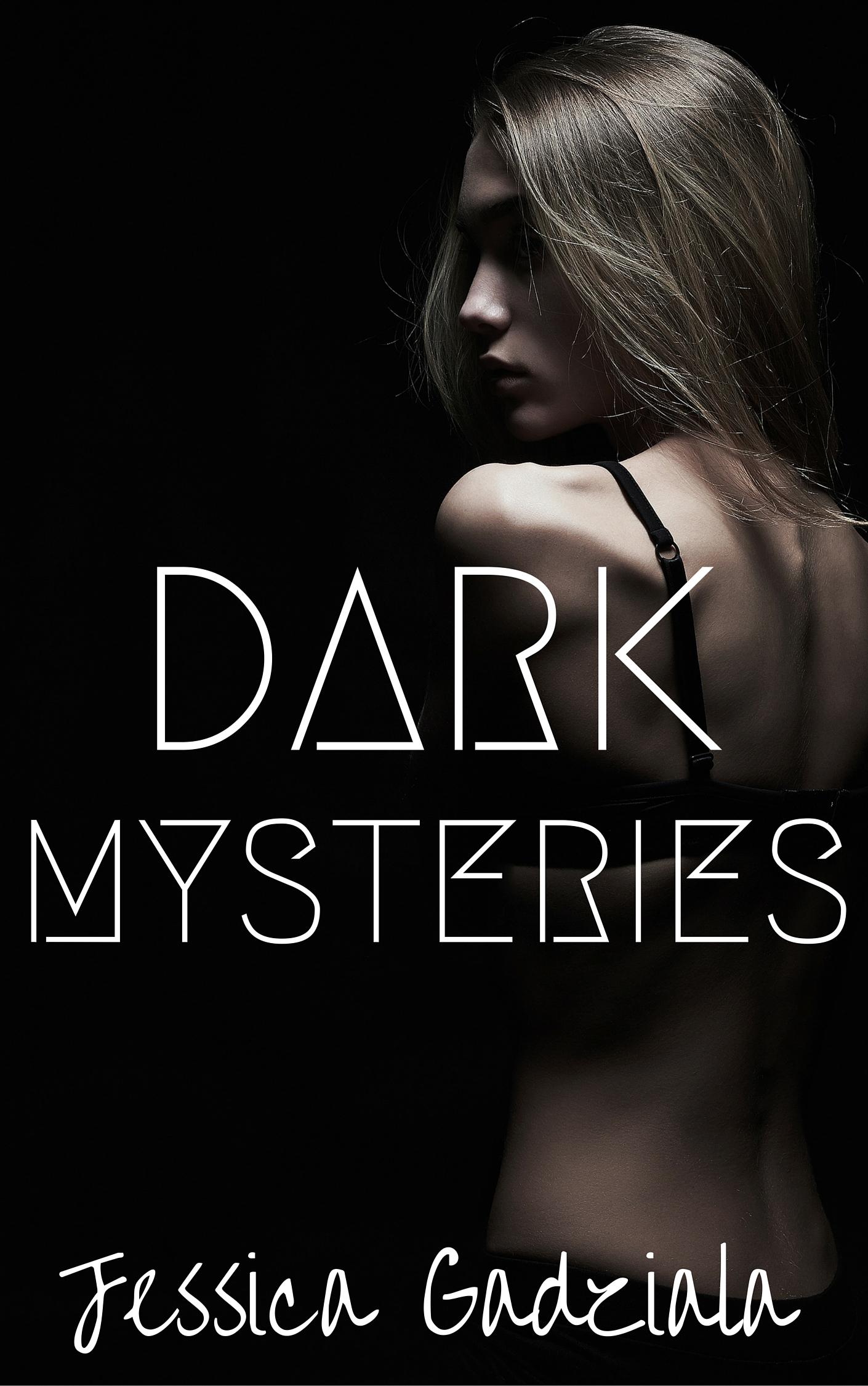 Jessica Gadziala - Dark 1 - Dark Mysteries