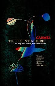 The Essential Bird by Carmel Bird