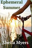 Ephemeral Summer