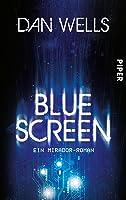 Bluescreen: Ein Mirador-Roman
