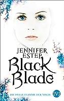 Die helle Flamme der Magie (Black Blade, #3)