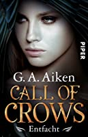 Entfacht (Call of Crows #2)