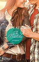 The Mistake – Niemand ist perfekt (Off-Campus, #2)
