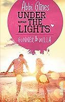 Under the Lights – Gunner und Willa (The Field Party, #2)