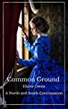 Common Ground: A North and South Continuation (Margaret of Milton, #1)