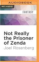 Not Really the Prisoner of Zenda