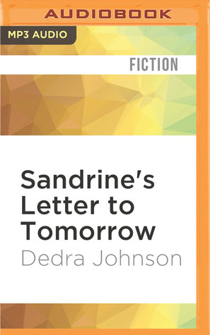 Sandrines Letter to Tomorrow
