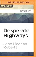 Desperate Highways