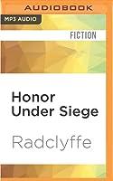 Honor Under Siege