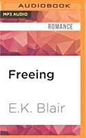 Freeing (Fading, #2)