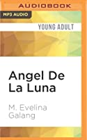 Angel De La Luna: And the 5th Glorious Mystery