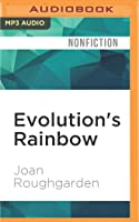 Evolution's Rainbow: Diversity, Gender, and Sexuality in Nature and People, with a New Preface