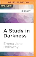 A Study in Darkness