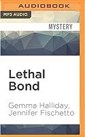 Lethal Bond (Jamie Bond, #3)