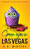 Green Eyes in Las Vegas (Tiffany Black Mysteries, #2)