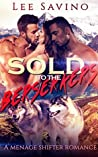 Sold To The Berserkers (Berserker Saga, #1)