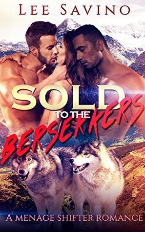 Sold To The Berserkers (Berserker Saga, #1)