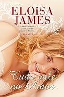 Tudo Vale no Amor (Fairy Tales, #4)