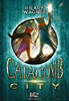Catacomb City - tome 1 (Wiz)