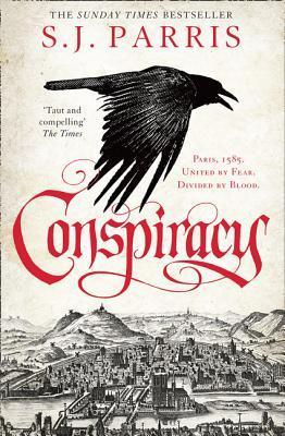 Conspiracy by S.J. Parris