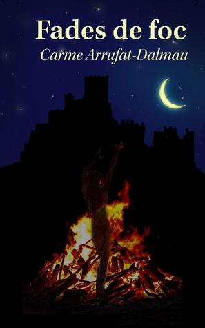 Fades de Foc: la bruixa del Montseny