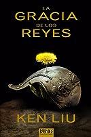 La gracia de los reyes (Dinastía del Diente de León #1)