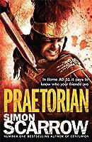 Praetorian (Eagles of the Empire 11): Cato & Macro: Book 11
