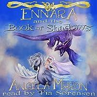 Ennara and the Book of Shadows (Ennara, #2)