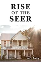 Rise of the Seer (The Ransom Series, #2)
