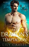 The Dragon's Temptation (Kings of the Fire, #1)