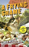A Frying Shame (Deep Fried Mystery #3)