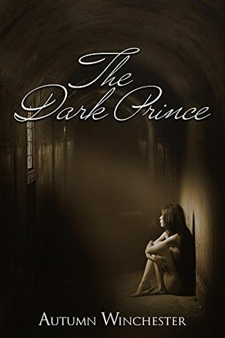 The Dark Prince (The Dark Prince, #1) by Autumn Winchester