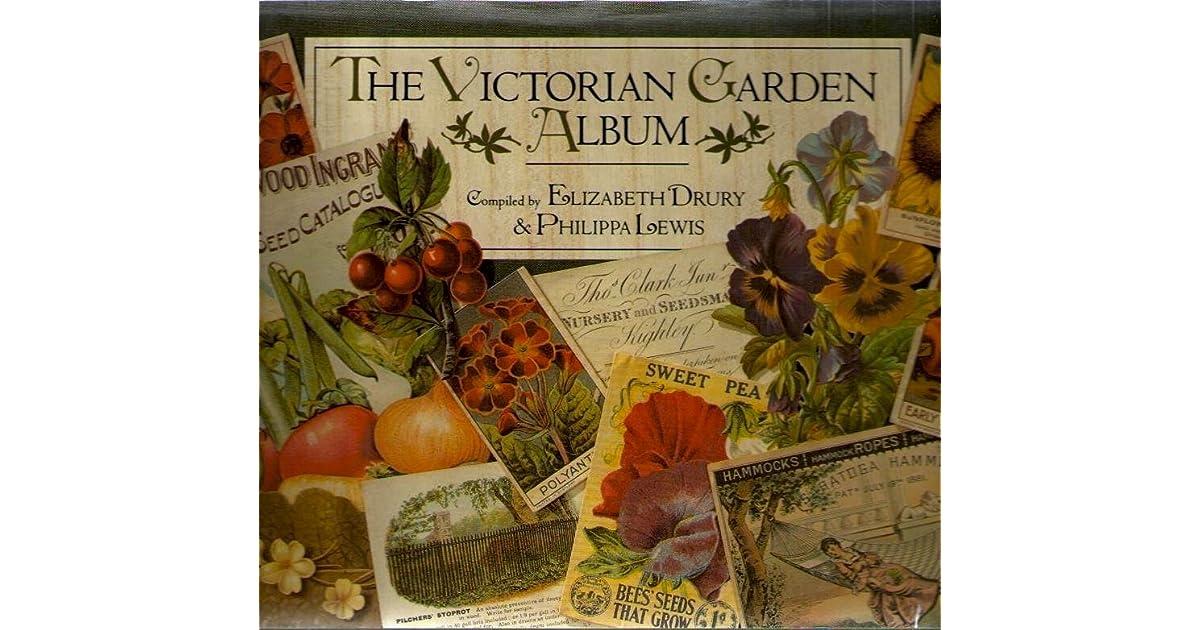 The Victorian Garden Album By Elizabeth Drury